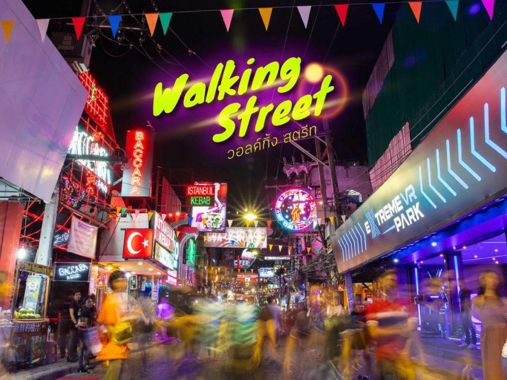 วอคกิ้งสตรีท สถานที่เที่ยวอันดับหนึ่งที่รวมการแสดงของหญิงชาวไทยไว้มากมาย
